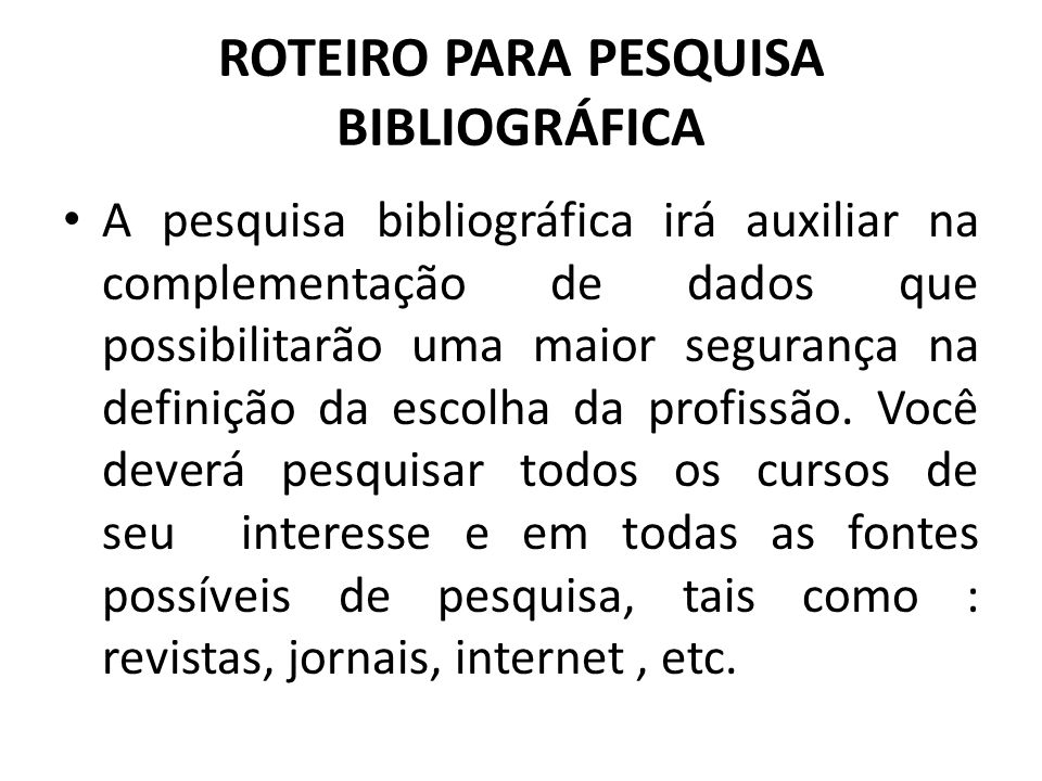 ROTEIRO PARA PESQUISA BIBLIOGRÁFICA
