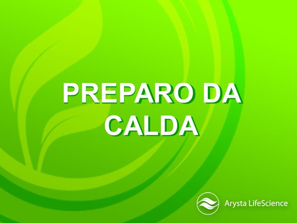 PREPARO DA CALDA PREPARO DA CALDA
