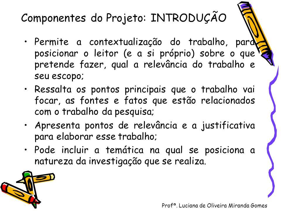 Componentes do Projeto: INTRODUÇÃO
