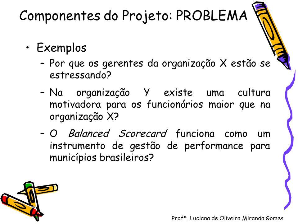 Componentes do Projeto: PROBLEMA