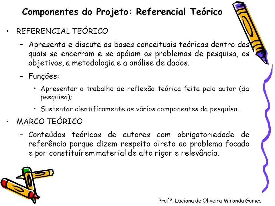 Componentes do Projeto: Referencial Teórico
