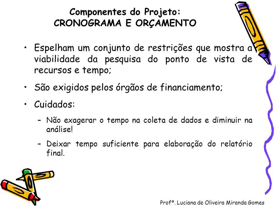 Componentes do Projeto: CRONOGRAMA E ORÇAMENTO