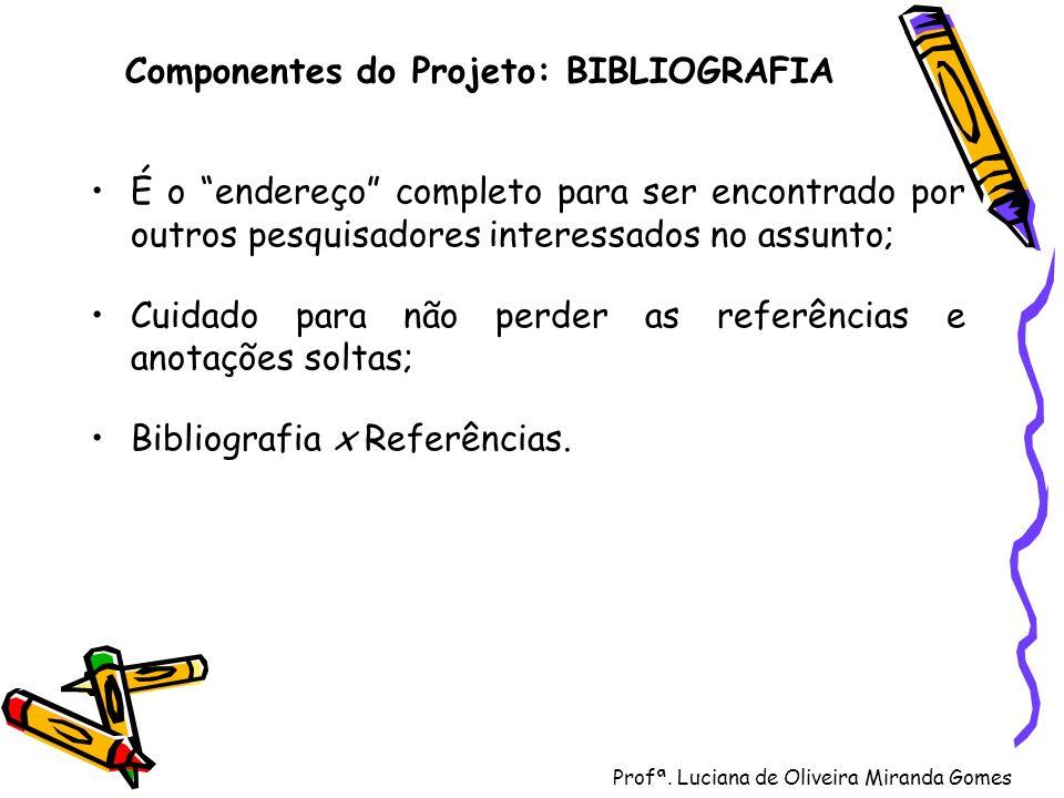 Componentes do Projeto: BIBLIOGRAFIA