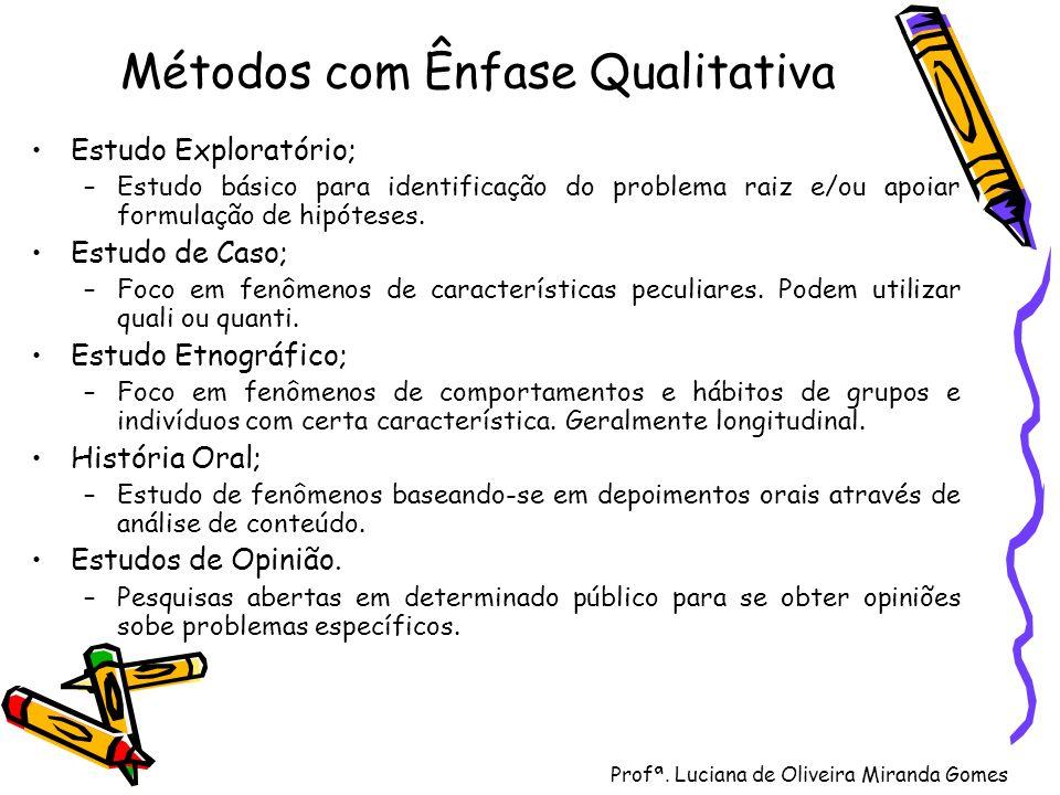 Métodos com Ênfase Qualitativa