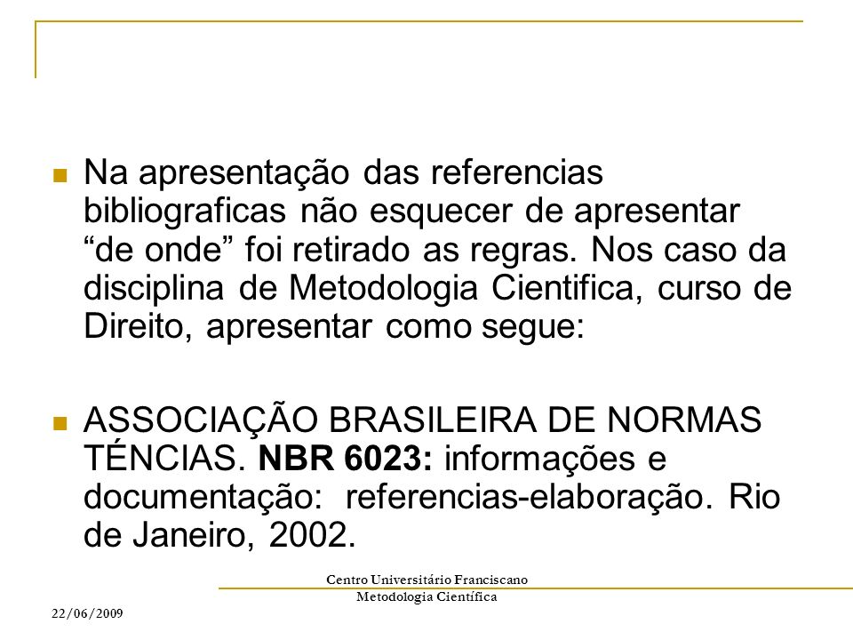 Centro Universitário Franciscano Metodologia Científica