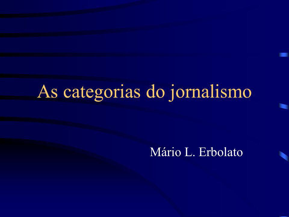 As categorias do jornalismo