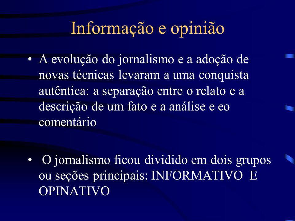 Informação e opinião