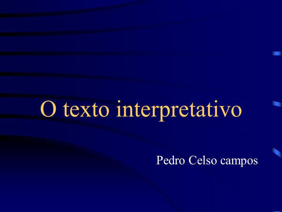 O texto interpretativo