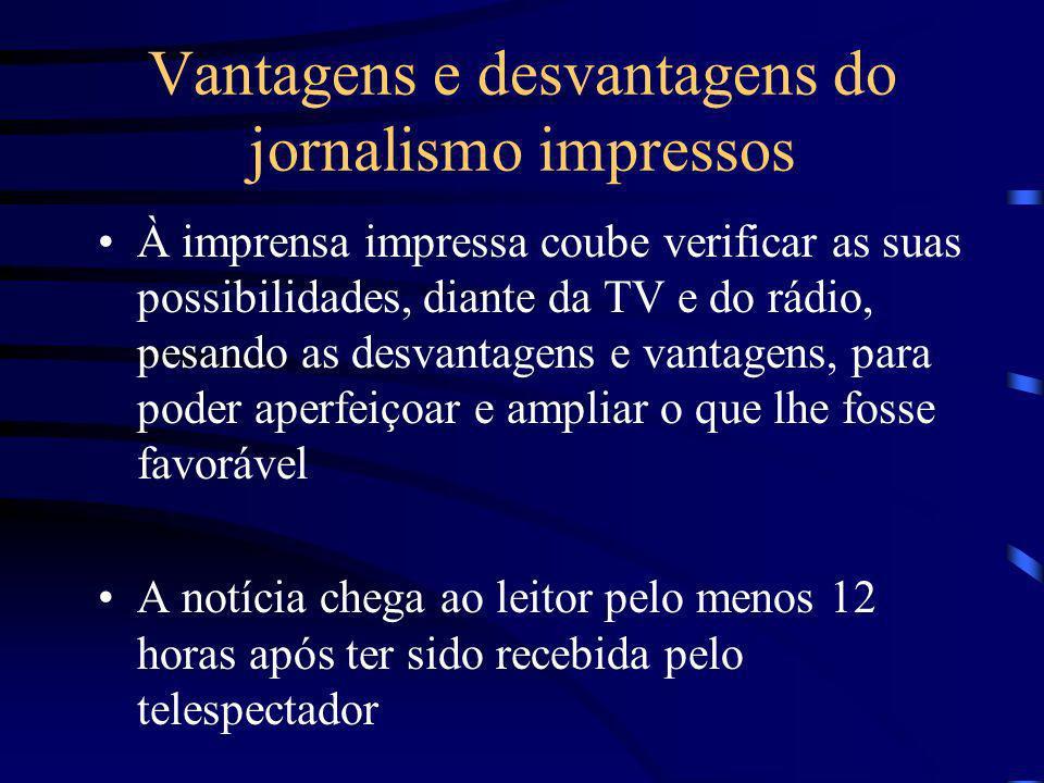 Vantagens e desvantagens do jornalismo impressos