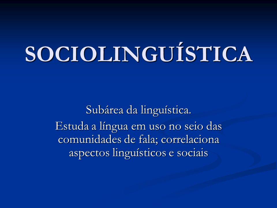 Subárea da linguística.