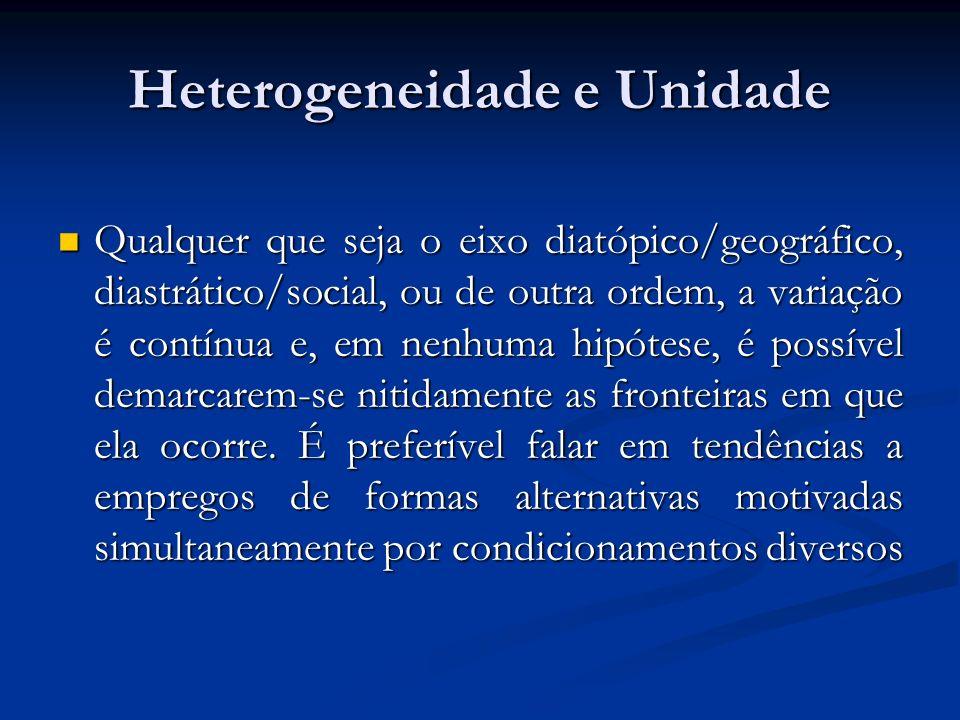 Heterogeneidade e Unidade