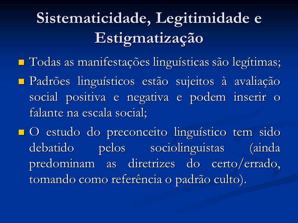 Sistematicidade, Legitimidade e Estigmatização