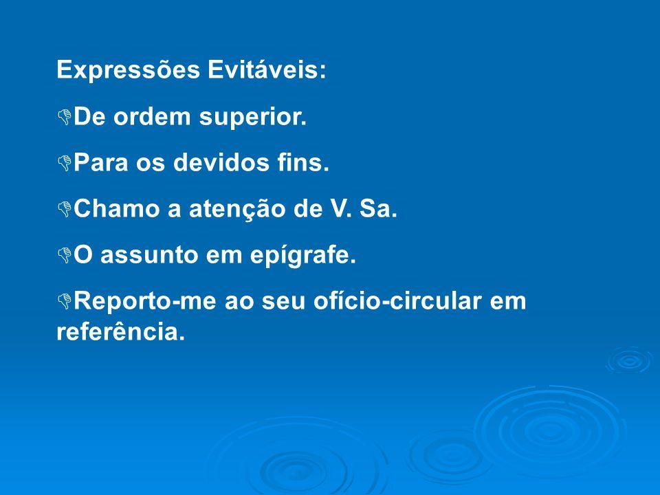 Expressões Evitáveis: