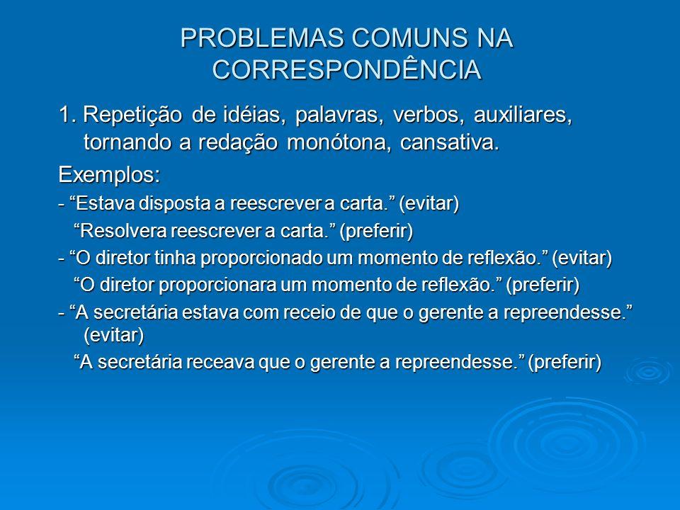 PROBLEMAS COMUNS NA CORRESPONDÊNCIA