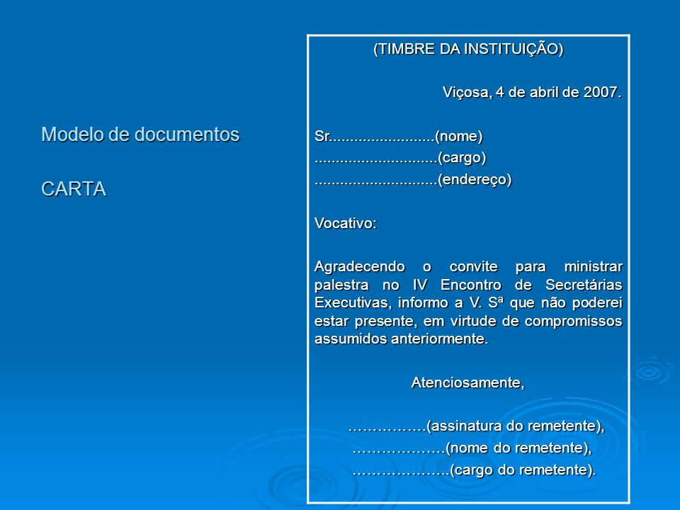 Modelo de documentos CARTA (TIMBRE DA INSTITUIÇÃO)