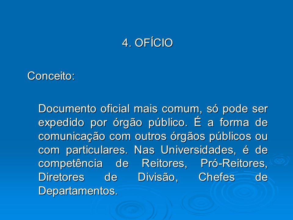 4. OFÍCIO Conceito: