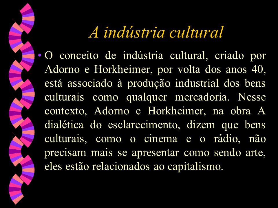 A indústria cultural