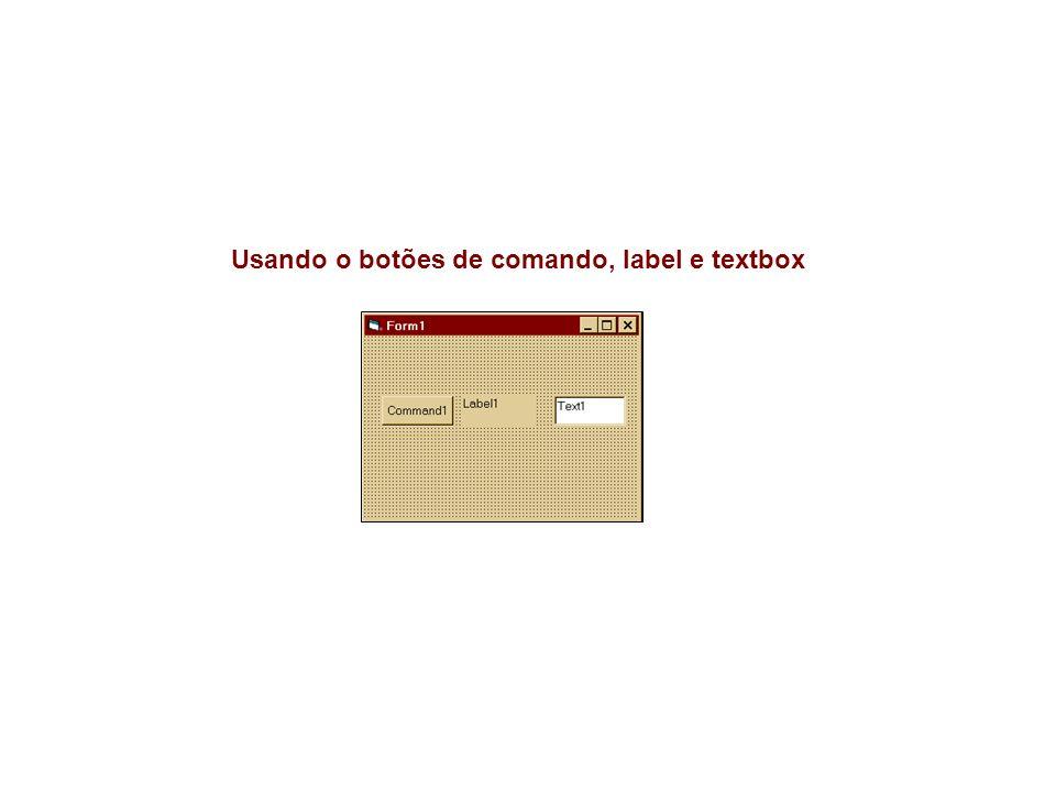 Usando o botões de comando, label e textbox