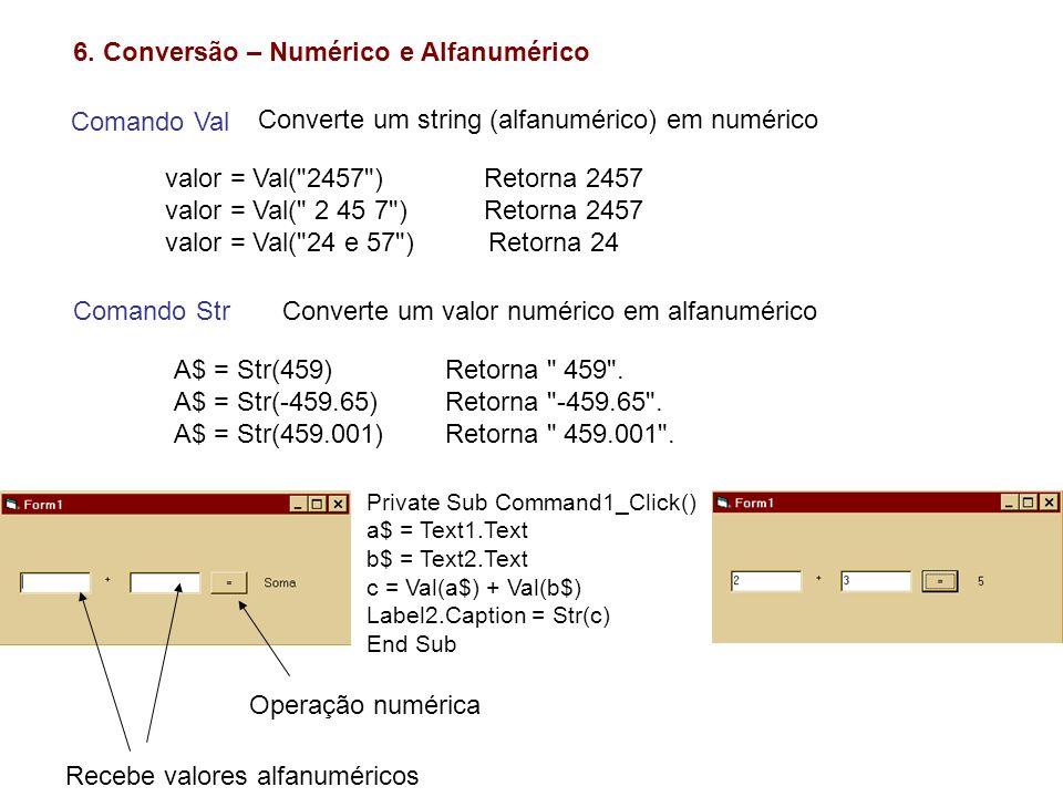 6. Conversão – Numérico e Alfanumérico