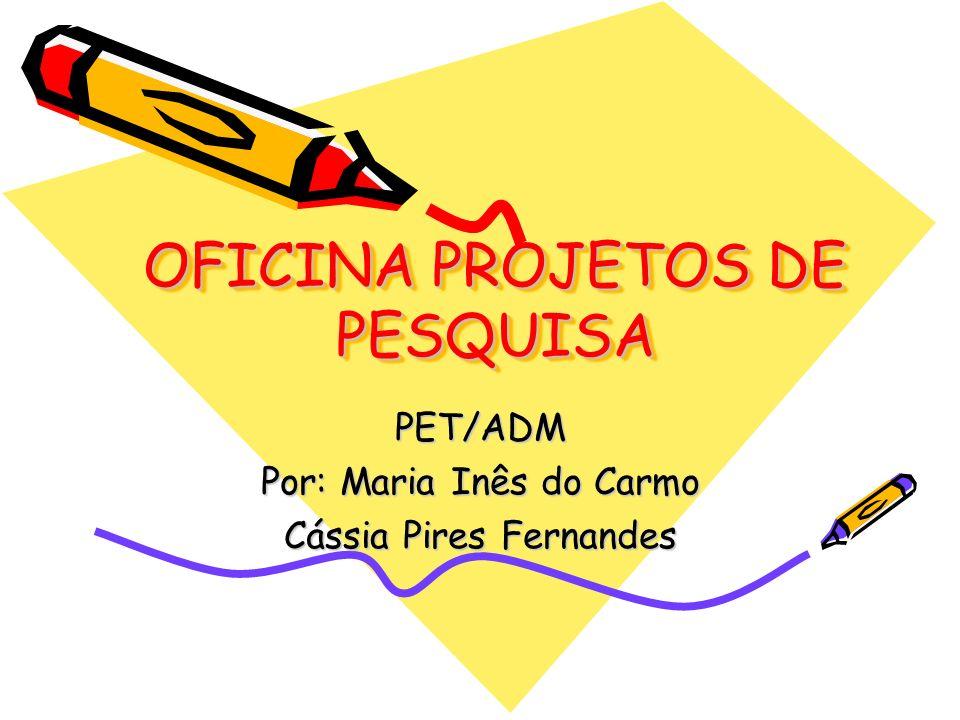 OFICINA PROJETOS DE PESQUISA