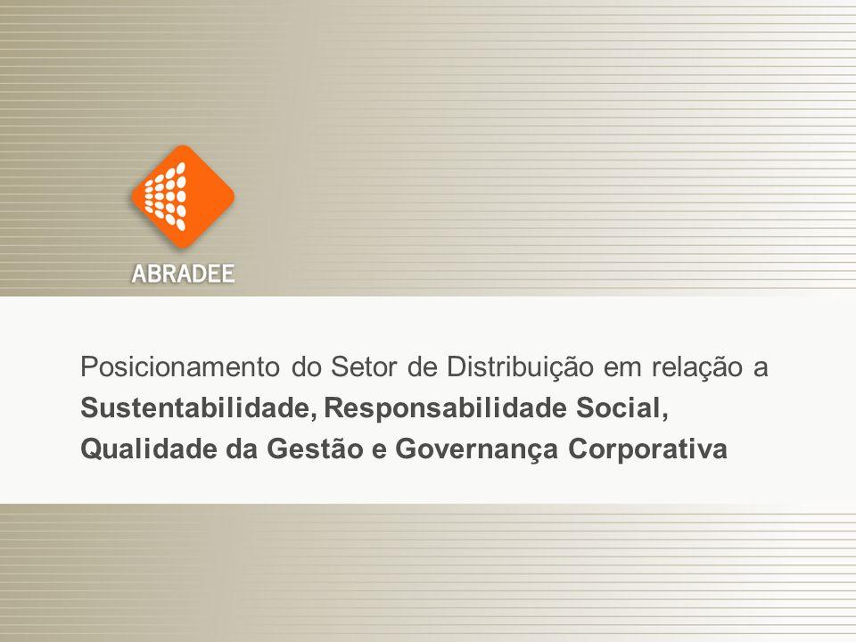 Posicionamento do Setor de Distribuição em relação a Sustentabilidade, Responsabilidade Social, Qualidade da Gestão e Governança Corporativa