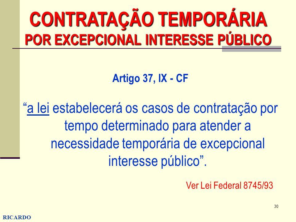 CONTRATAÇÃO TEMPORÁRIA POR EXCEPCIONAL INTERESSE PÚBLICO