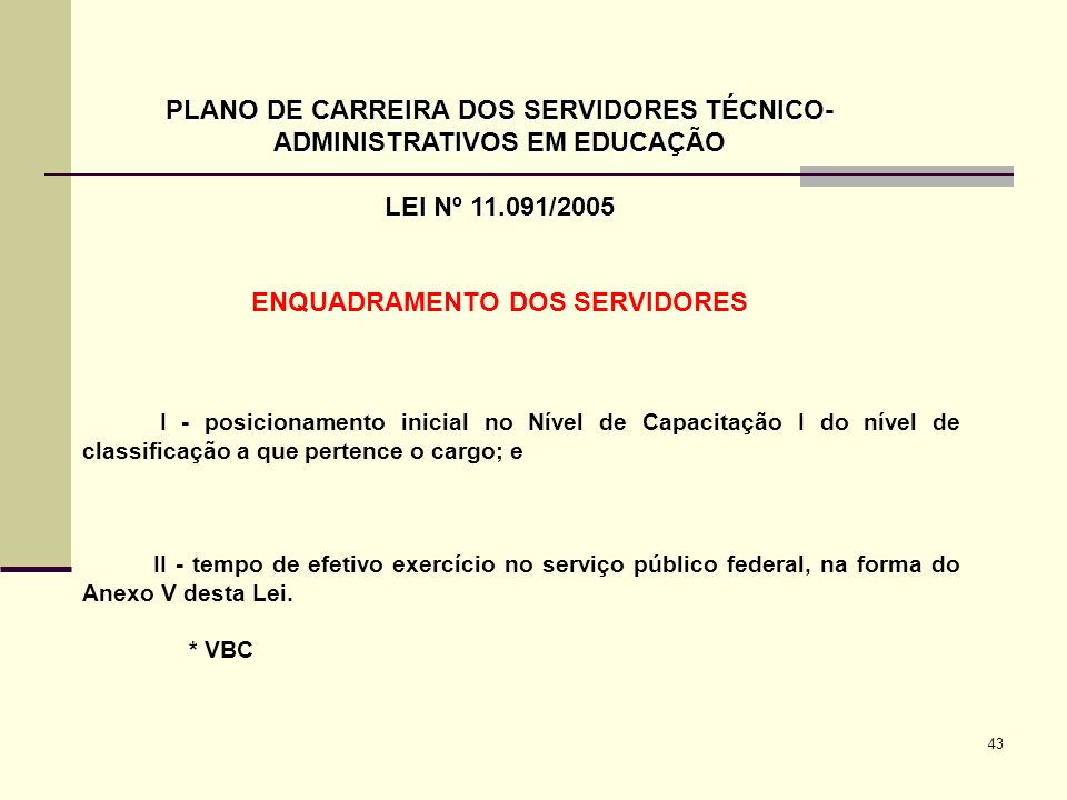 PLANO DE CARREIRA DOS SERVIDORES TÉCNICO-ADMINISTRATIVOS EM EDUCAÇÃO