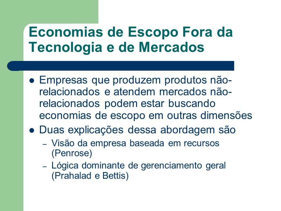 Economias de Escopo Fora da Tecnologia e de Mercados