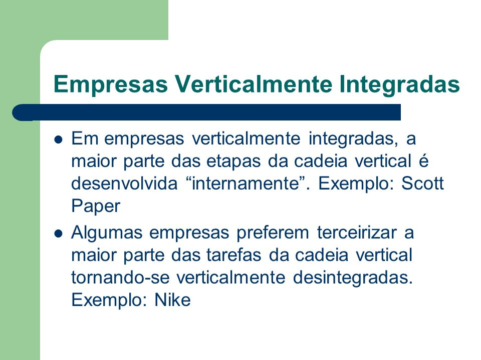 Empresas Verticalmente Integradas