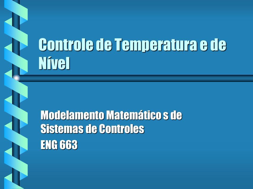 Controle de Temperatura e de Nível