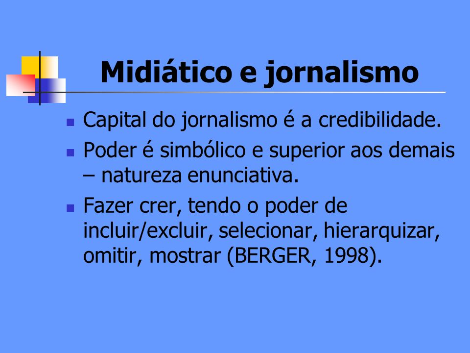 Midiático e jornalismo