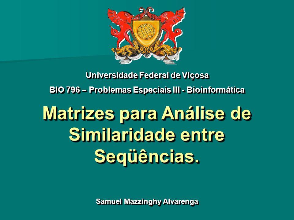 Matrizes para Análise de Similaridade entre Seqüências.