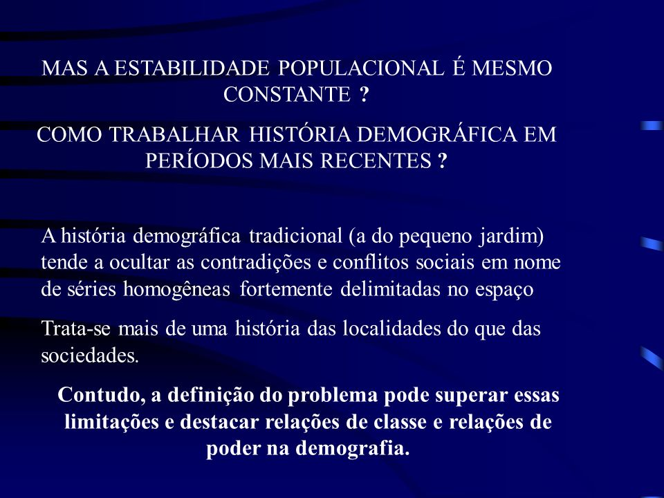 MAS A ESTABILIDADE POPULACIONAL É MESMO CONSTANTE