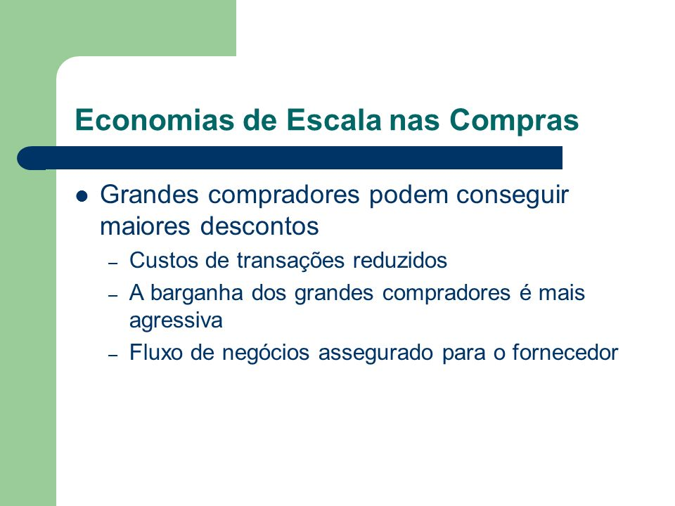 Economias de Escala nas Compras