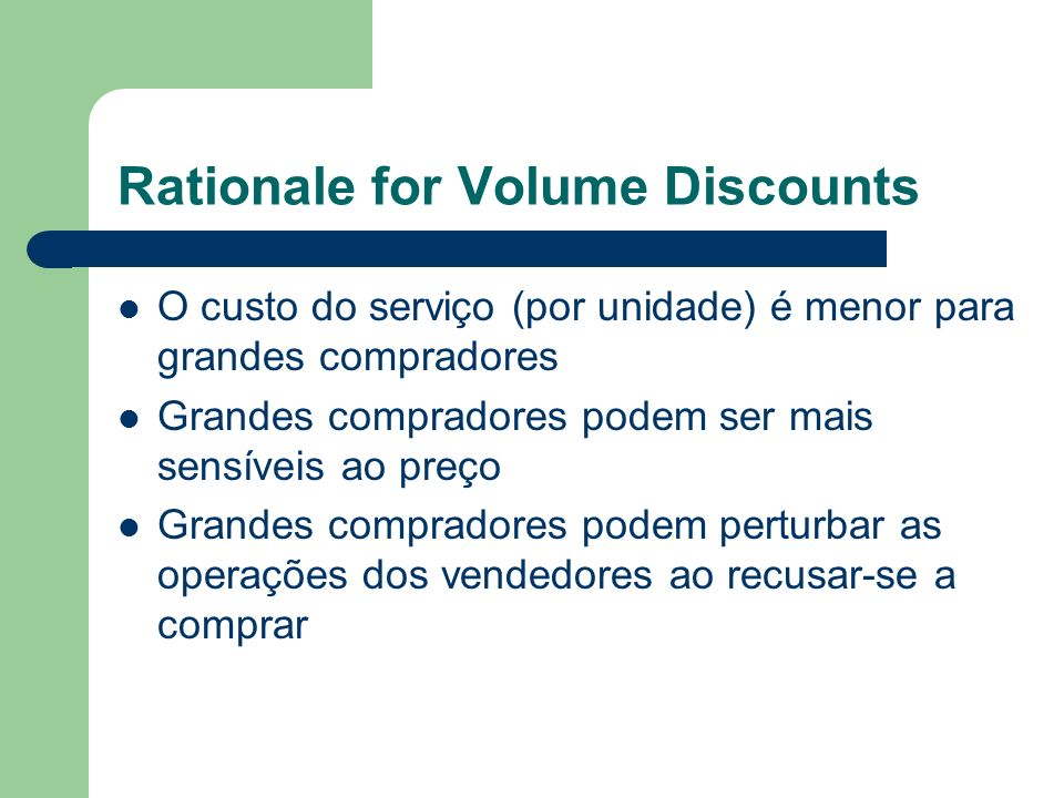 Rationale for Volume Discounts