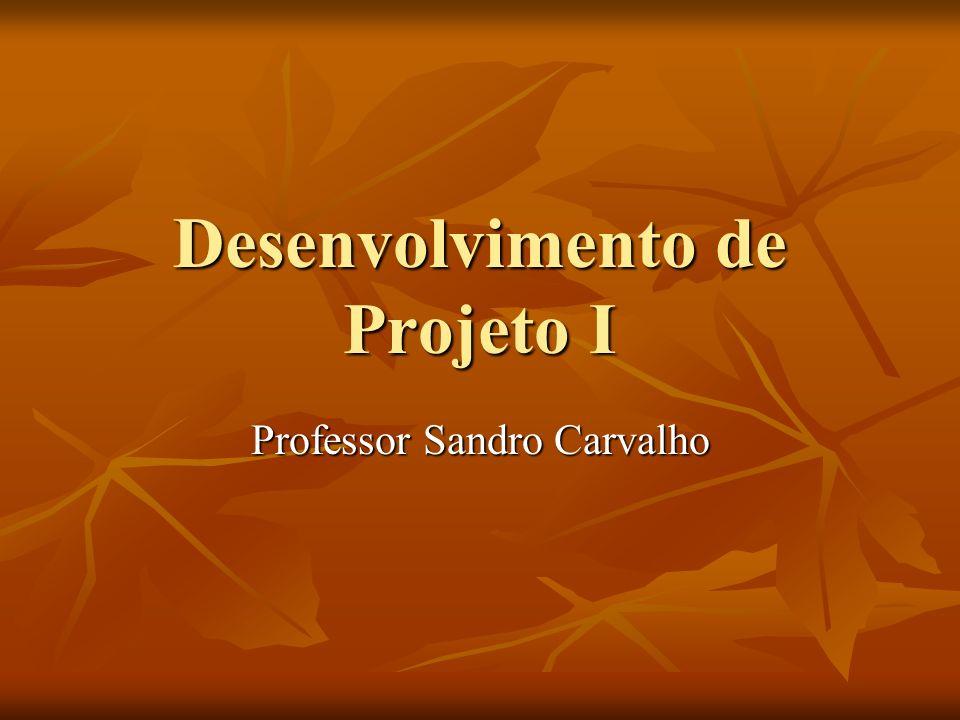 Desenvolvimento de Projeto I
