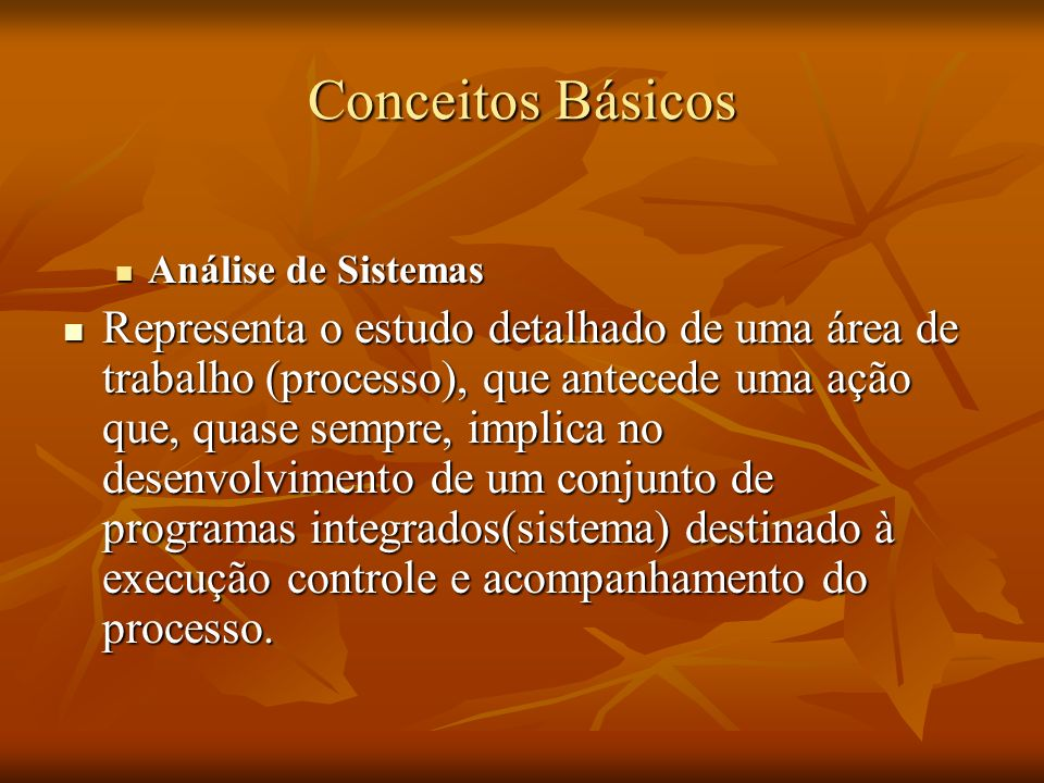 Conceitos BásicosAnálise de Sistemas.