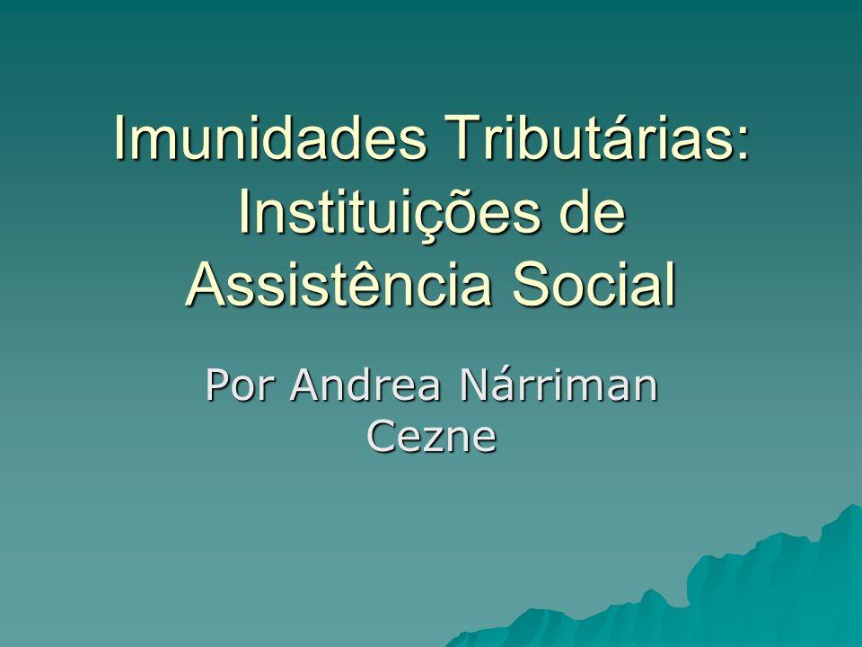 Imunidades Tributárias: Instituições de Assistência Social