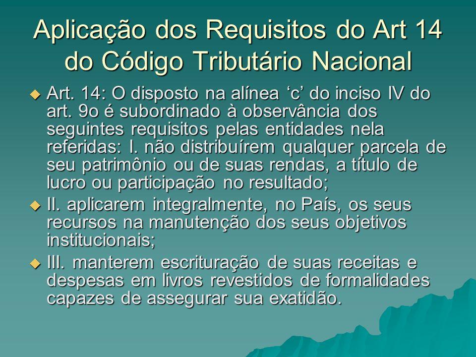 Aplicação dos Requisitos do Art 14 do Código Tributário Nacional