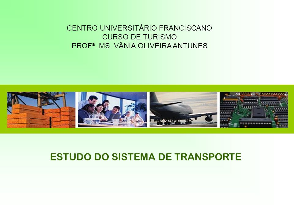 ESTUDO DO SISTEMA DE TRANSPORTE