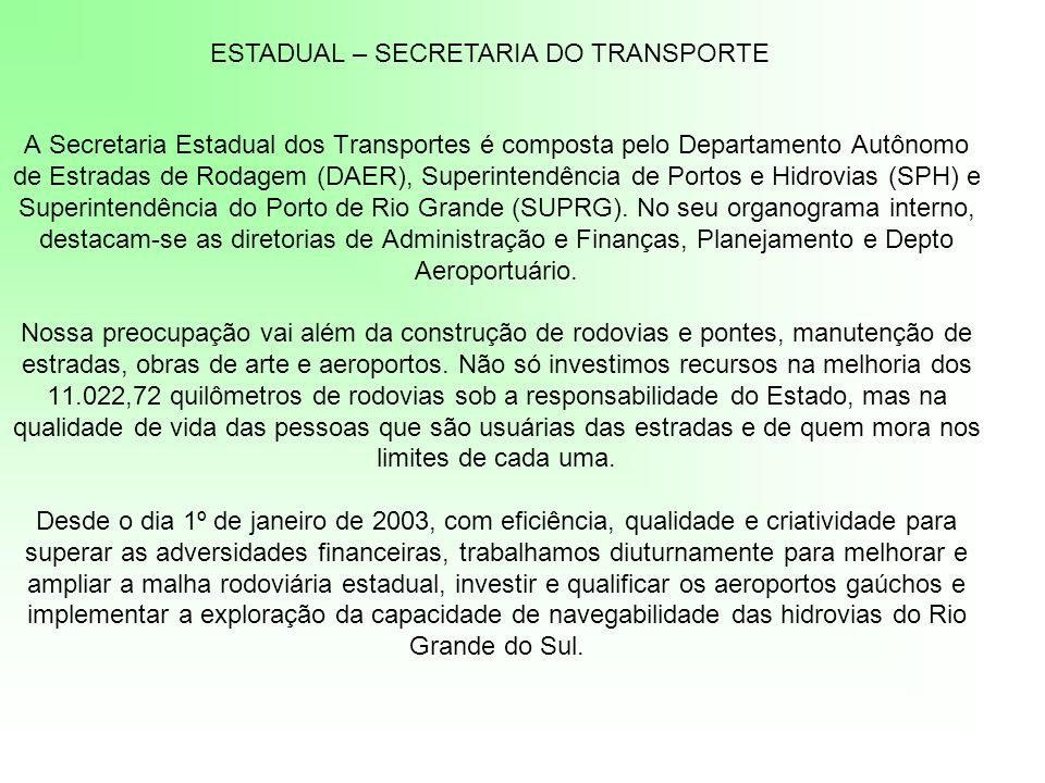ESTADUAL – SECRETARIA DO TRANSPORTE