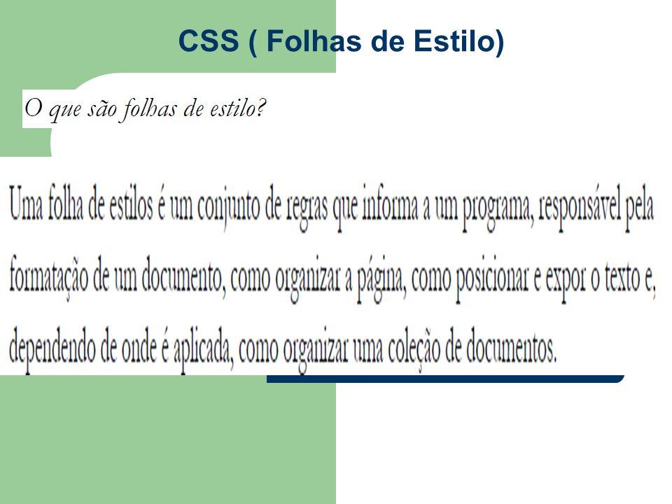 CSS ( Folhas de Estilo)