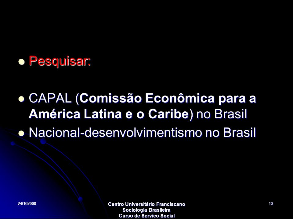 CAPAL (Comissão Econômica para a América Latina e o Caribe) no Brasil