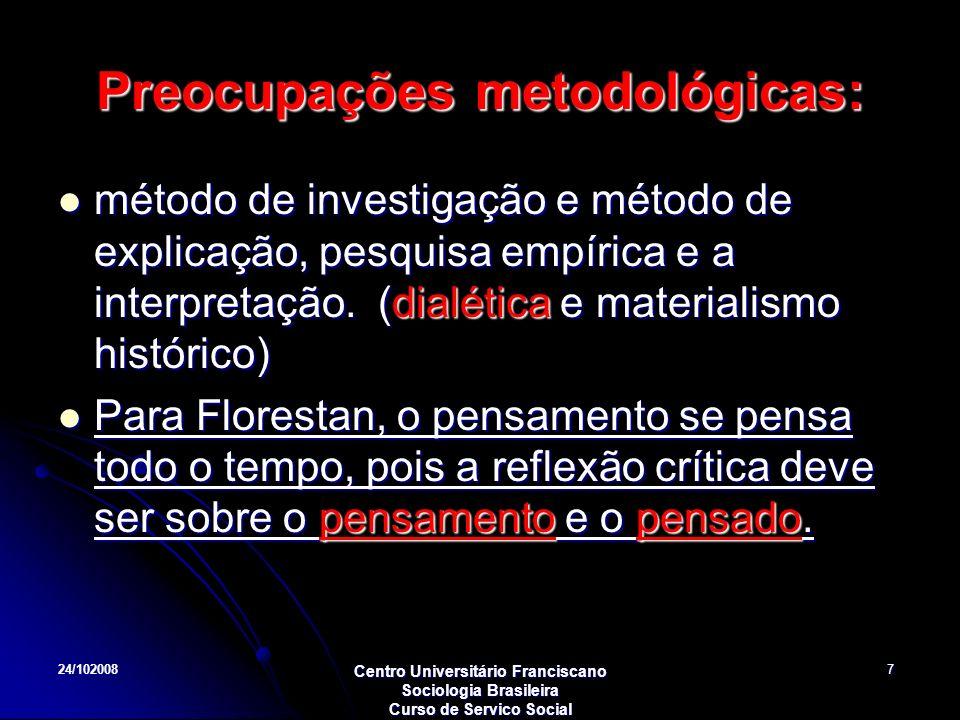 Preocupações metodológicas: