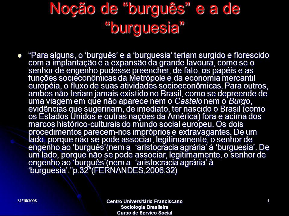 Noção de burguês e a de burguesia