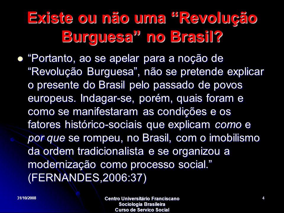 Existe ou não uma Revolução Burguesa no Brasil