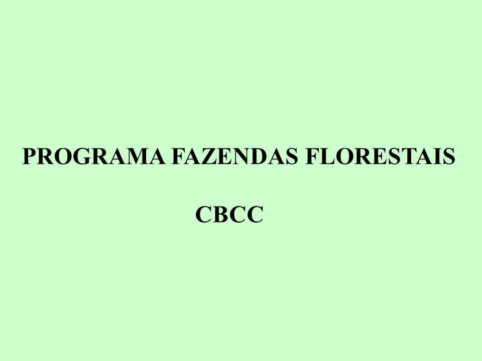 PROGRAMA FAZENDAS FLORESTAIS