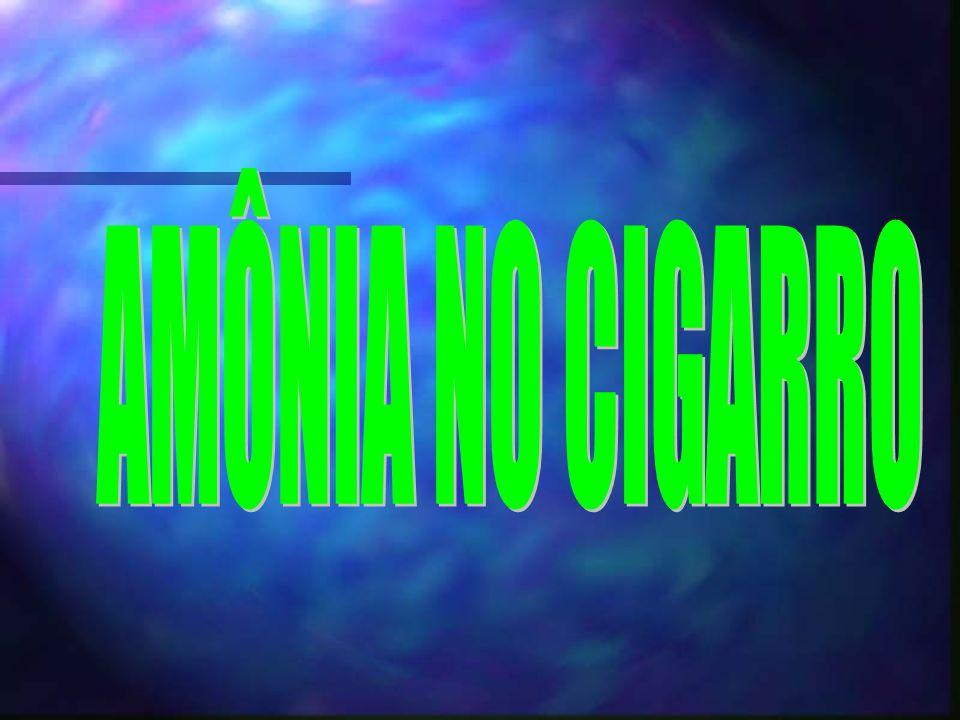 AMÔNIA NO CIGARRO