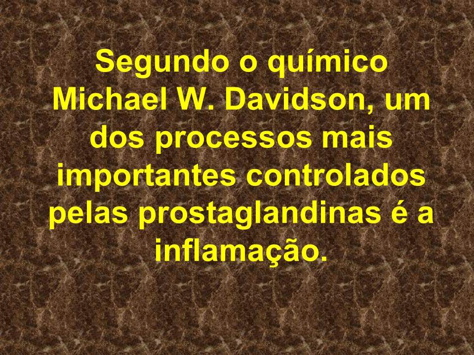 Segundo o químico Michael W