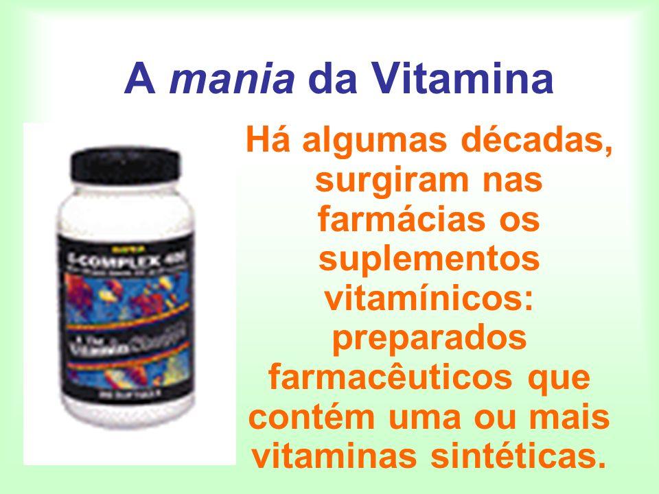 A mania da Vitamina